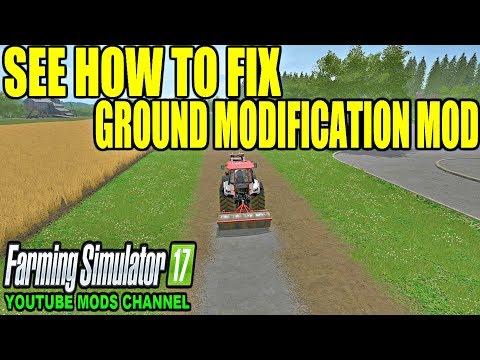 FS | 17 | Mods GROUND MODIFICATION FIX