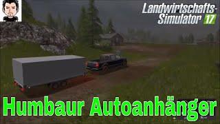 LS17 Modvorstellung Humbaur Autoanhänger Landwirtschafts Simulator 17