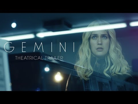 GEMINI [Theatrical Trailer] – In Theaters March 30th