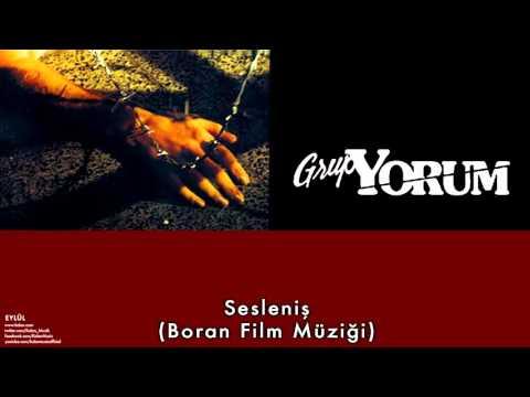 Grup Yorum - Sesleniş ( Boran Film Müziği) [ Eylül © 2001 Kalan Müzik ]