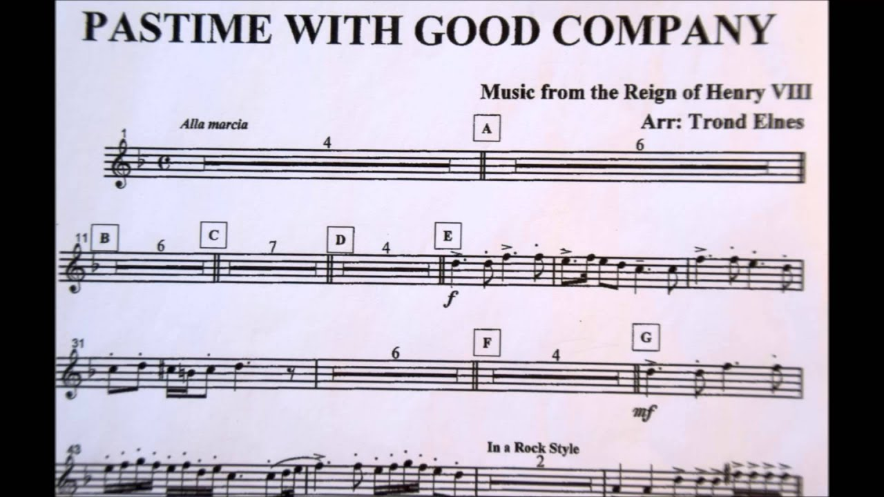 pastime with good company Pastime with good company, by henry viii pastime with good company, also known as the king's ballad, is an english folk song written by king henry viii in the first years of the 16th century, shortly after.