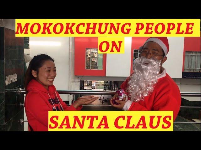 MOKOKCHUNG(Nagaland) People On Santa Claus (VLOG #2)
