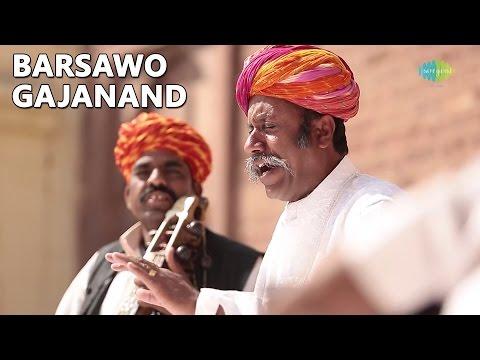 Manganiyar: Barsawo Gajanand (World Sufi Spirit Festival | Live Recording)