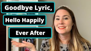 Goodbye Lyric, Hello Happily Ever After?