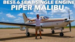 Best 6 Seat Single Engine Plane? Piper Malibu