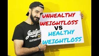 Unhealthy Weightloss Vs Healthy Weightloss l Ali Chauhan Fitness l  Deep Info