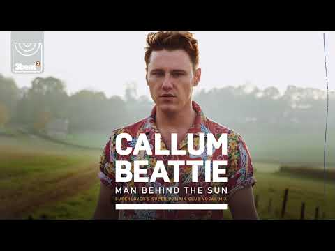 Callum Beattie - Man Behind The Sun (Superlover's Super Pumpin Club Vocal Mix)