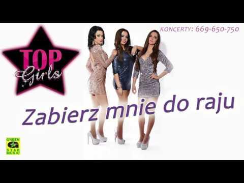 TOP GIRLS - ZABIERZ MNIE DO RAJU (Official Audio)