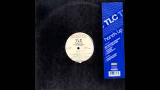 TLC - Hands Up - So So Def Radio Rmx