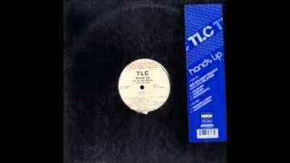 TLC - Hands Up - So So Def Radio Rmx