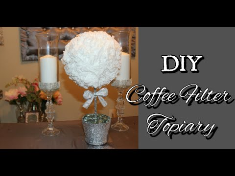 DIY} Dollar Tree Coffee Filter Topiary | Under $10 | Wedding ...