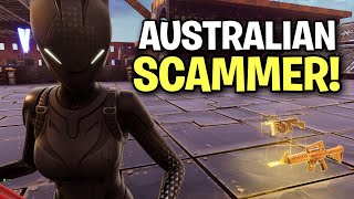 Funny Australian Guy tried scamming me! 😆 (Scammer Get Scammed) Fortnite Save The World