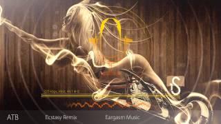 ATB Ecstasy Remix HD*