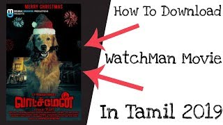 How To Download Watchman Movie In 2019