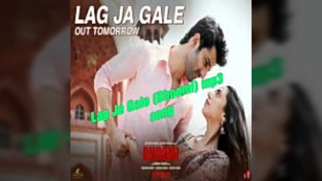 Lag Ja Gale Bhoomi Mp3 Song Youtube