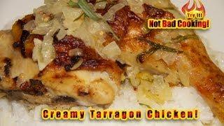 Creamy Tarragon Chicken! Pollo Cremoso Al Estragón!