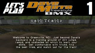 Let's Play Dave Mirra Freestyle BMX - Part 1 - Vail Trails