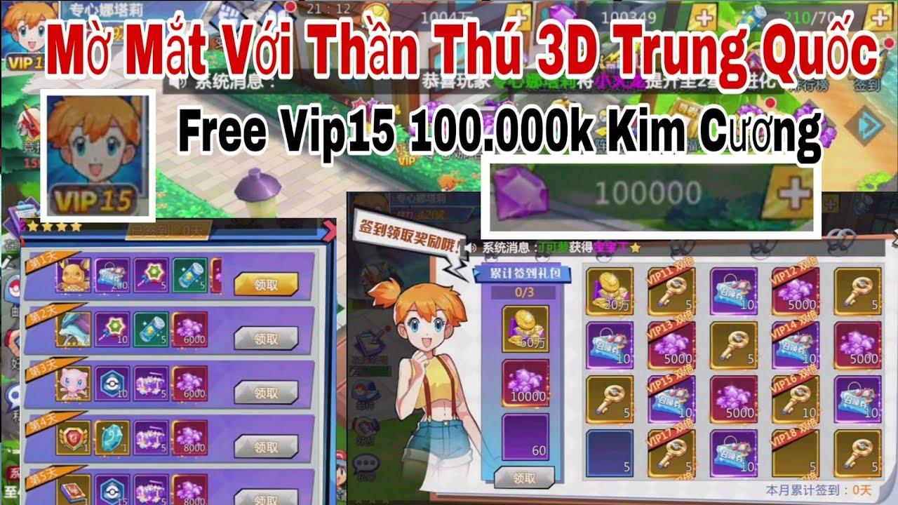 Mờ Mắt Với Thần Thú 3D Trung Quốc | Nhận Free Vip15 100.000k Kim Cương Và Quá Trời Quà Hót | ttđp