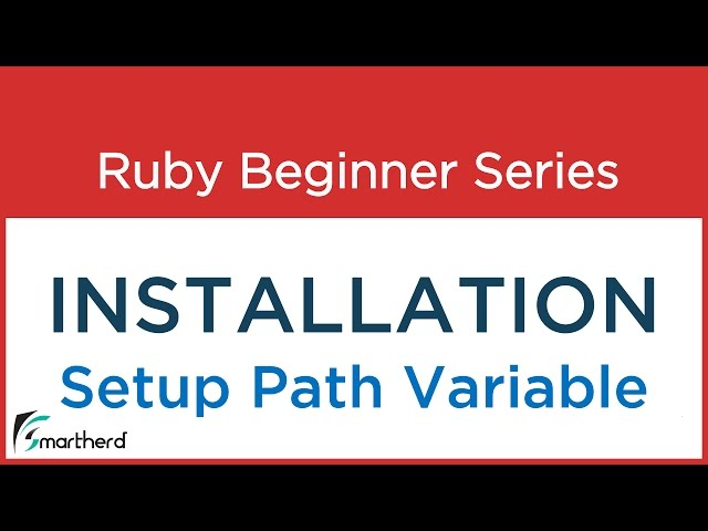 #1.1 Ruby Tutorial: Setting up PATH Variable - Installation Part - 2