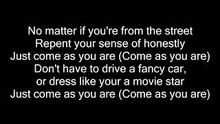 Snoop Dogg - Come as You Are (lyrics)