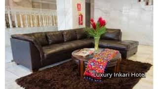 Luxury Inkari Hotel