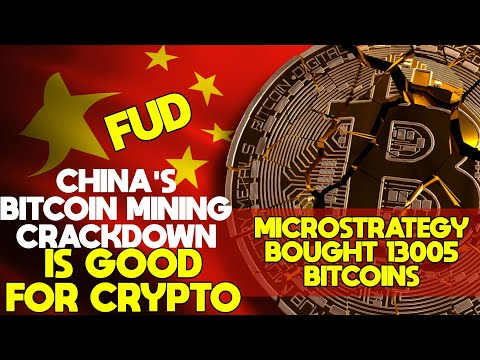 🌋MicroStrategy Buys Another 13005 Bitcoins. China's Crypto Mining Crackdown Is Good For Crypto