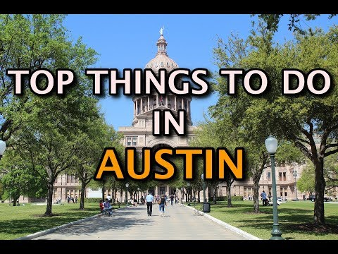 Top Things To Do In Austin, Texas 4K