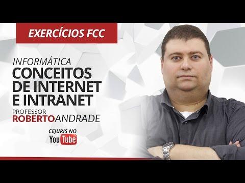 Informática: Conceitos de Internet e Intranet - Exercícios FCC - Prof. Roberto Andrade