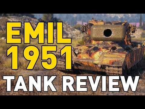 World of Tanks || Emil 1951 – Tank Review