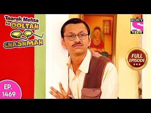 Taarak Mehta Ka Ooltah Chashmah - Full Episode 1469 - 19th October, 2018 thumbnail