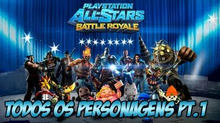 Playstation All Star Battle - Todos os personagens Parte 1