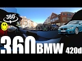 BMW420D in VR 360  degree video  SHARE SUGGEST