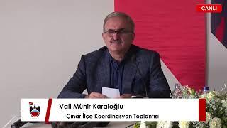 Vali Münir Karaloğlu, Çınar İlçe Koordinasyon Toplantısı 📺 #CanlıYayın