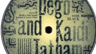 Dego & Kaidi Tatham -- Dealt A Bad Hand