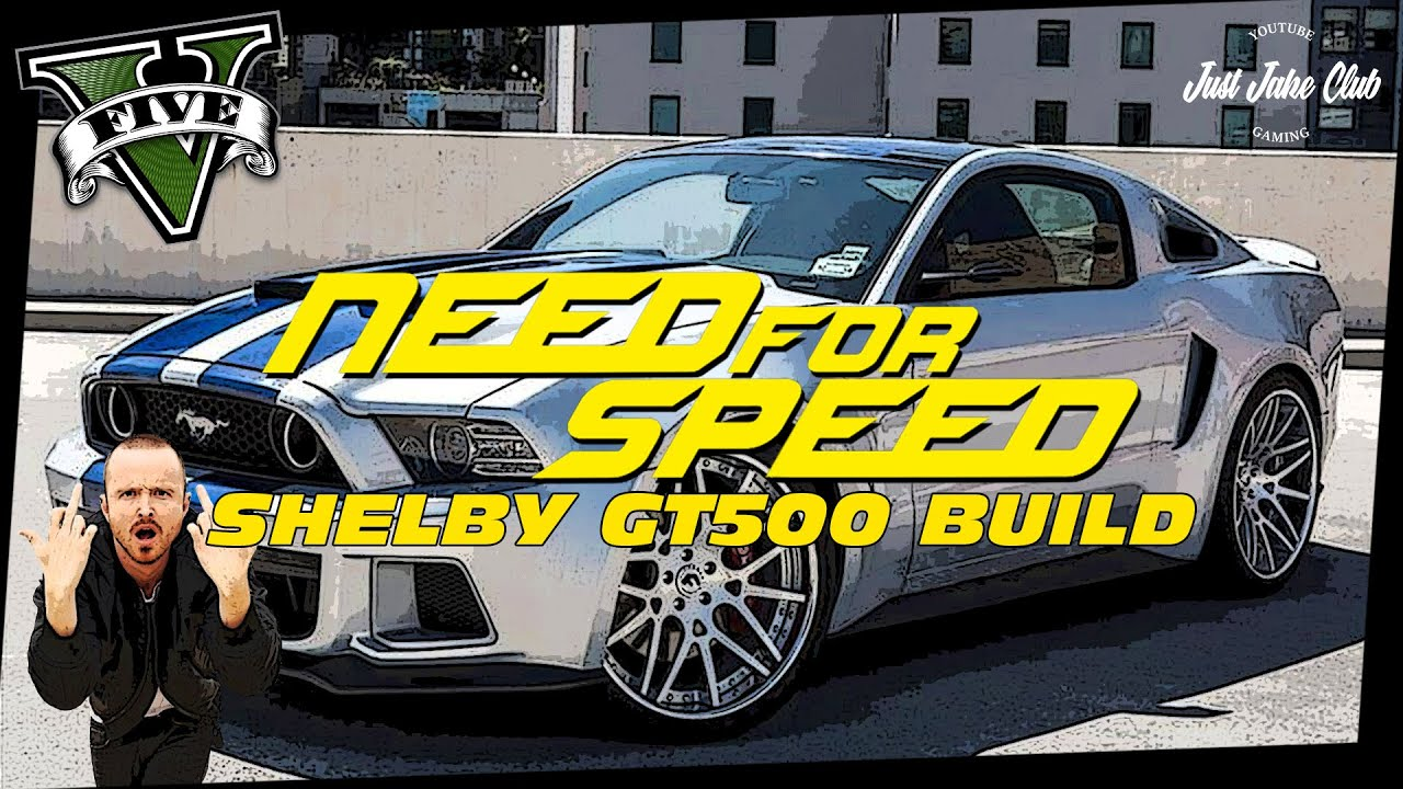 Need For Speed Shelby Mustang Gt500 Movie Car Build Tutorial Gta