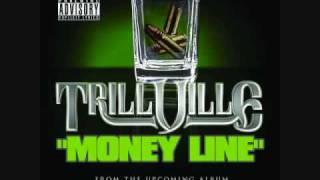 Trillville  Money Line
