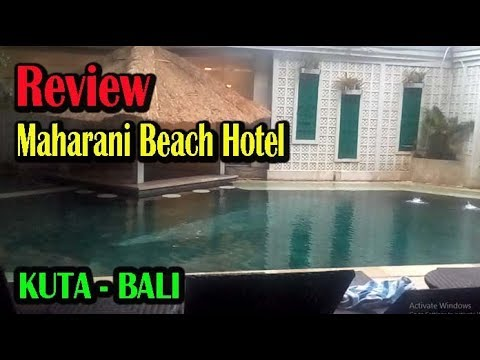 Review Maharani Beach Hotel Kuta Bali