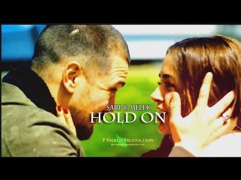 ► Sarp & Melek - Hold On