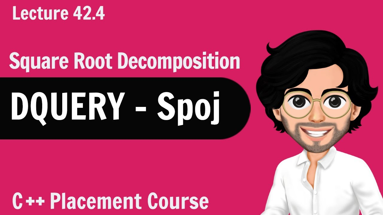 DQueary - SPOJ   C++ Placement Course   Lecture 42.4