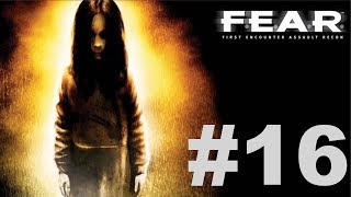 F.E.A.R. Ultimate Shooter Edition - Interval 08 [1/2]