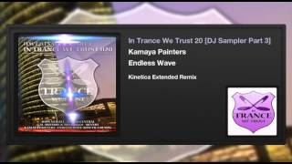 Kamaya Painters - Endless Wave (Kinetica Extended Remix)