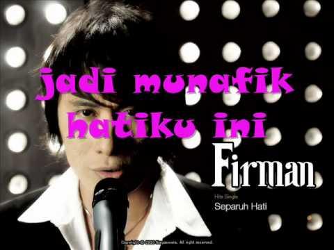 Separuh Hati By Firman With Lyric