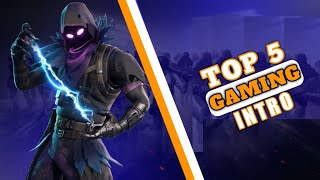 TOP 5 GAMING INTRO [ WITHOUT TEXT ] || FREE DOWNLOAD || NO COP…
