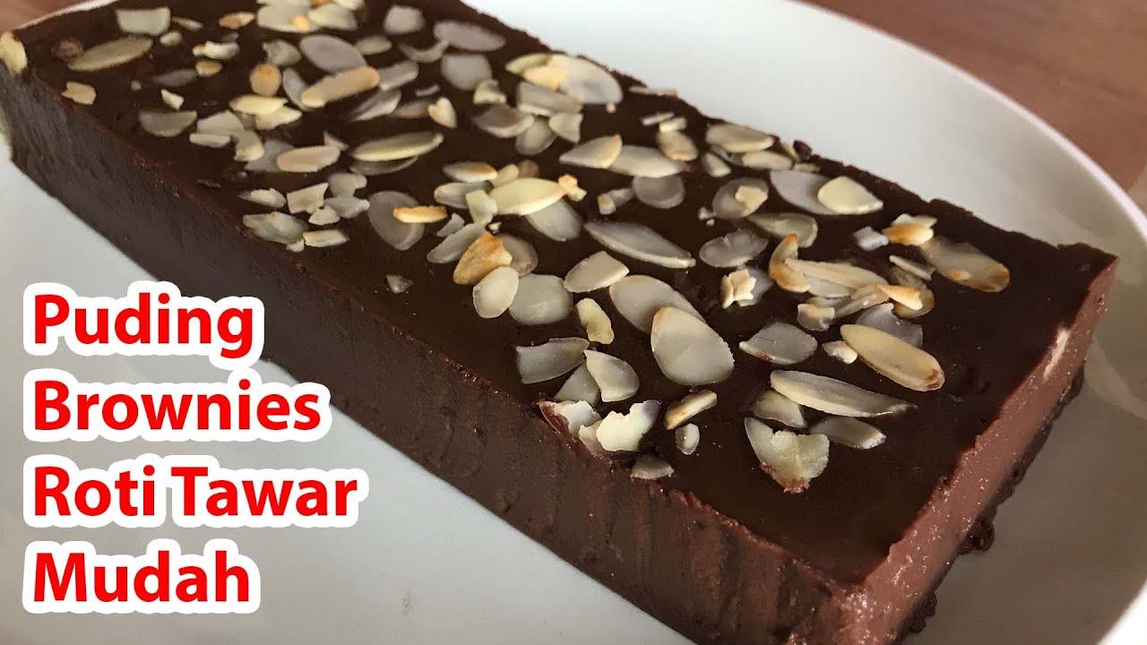 Resep Puding Brownies Roti Tawar Mudah Dan Super Lembut Youtube