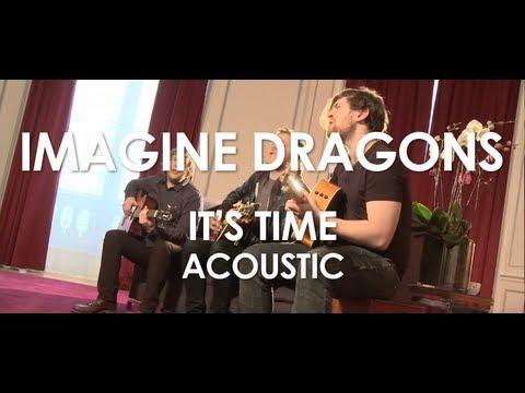 Imagine Dragons - It's Time - Acoustic [ Live in Paris ]
