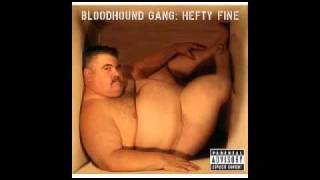 Bloodhound Gang - No Hard Feelings