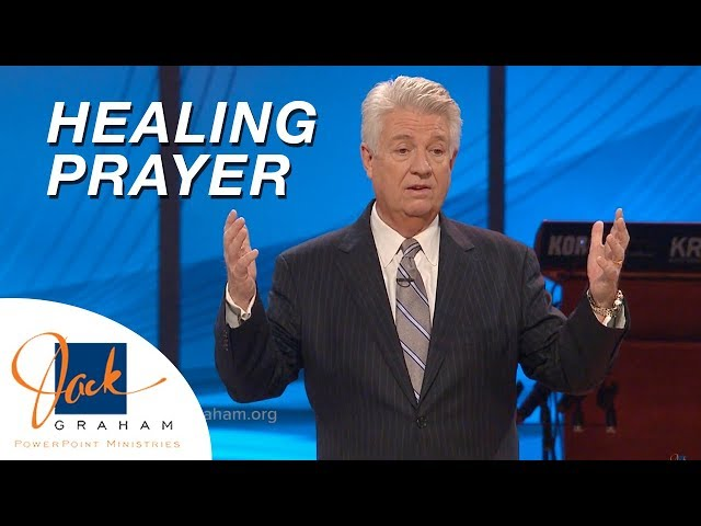 Healing Prayer | PowerPoint with Dr. Jack Graham