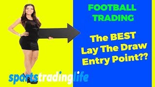 Betfair Football Trading  Lay The Draw Strategy Best Entry Point Revealed!