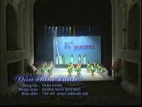 Giao lưu nhạc sĩ Trần Hoàn, Đàn chim xanh (Tốp nữ nhạc viện Hà Nội, múa: Những ngôi sao nhỏ)