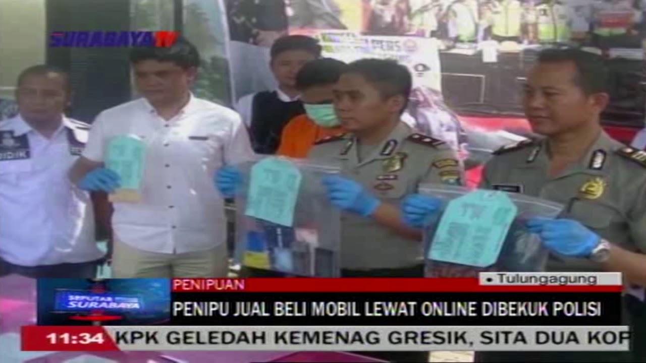 Penipuan Jual Beli Mobil Lewat Online Dibekuk Polisi Surabaya Tv